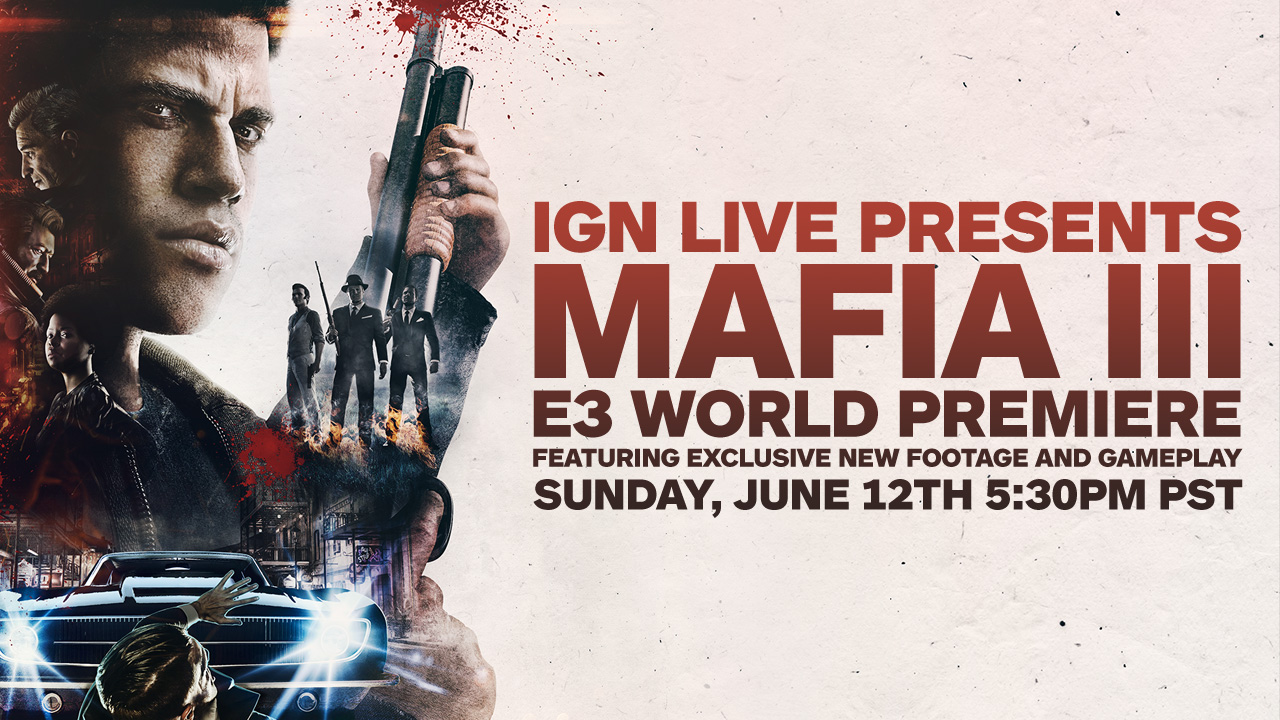 Mafia 3 IGN - E3